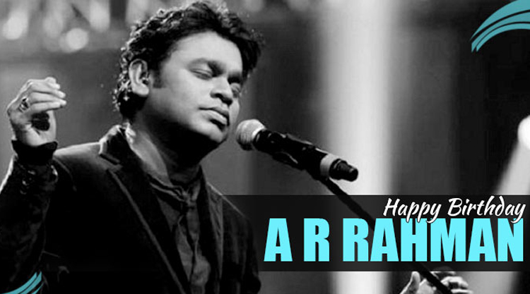 Happy Birthday To Music Director AR Rahman